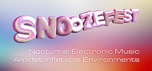 Thumbnail photo: Snoozefest: Nocturnal Electronic Music Amidst Inflatable Environments